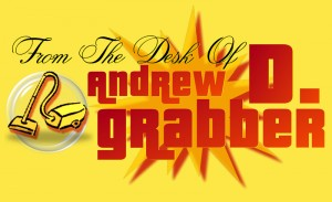 From The Desk Of Andrew D. Grabber